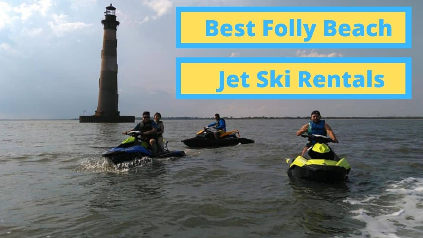 places to jet ski in folly beach