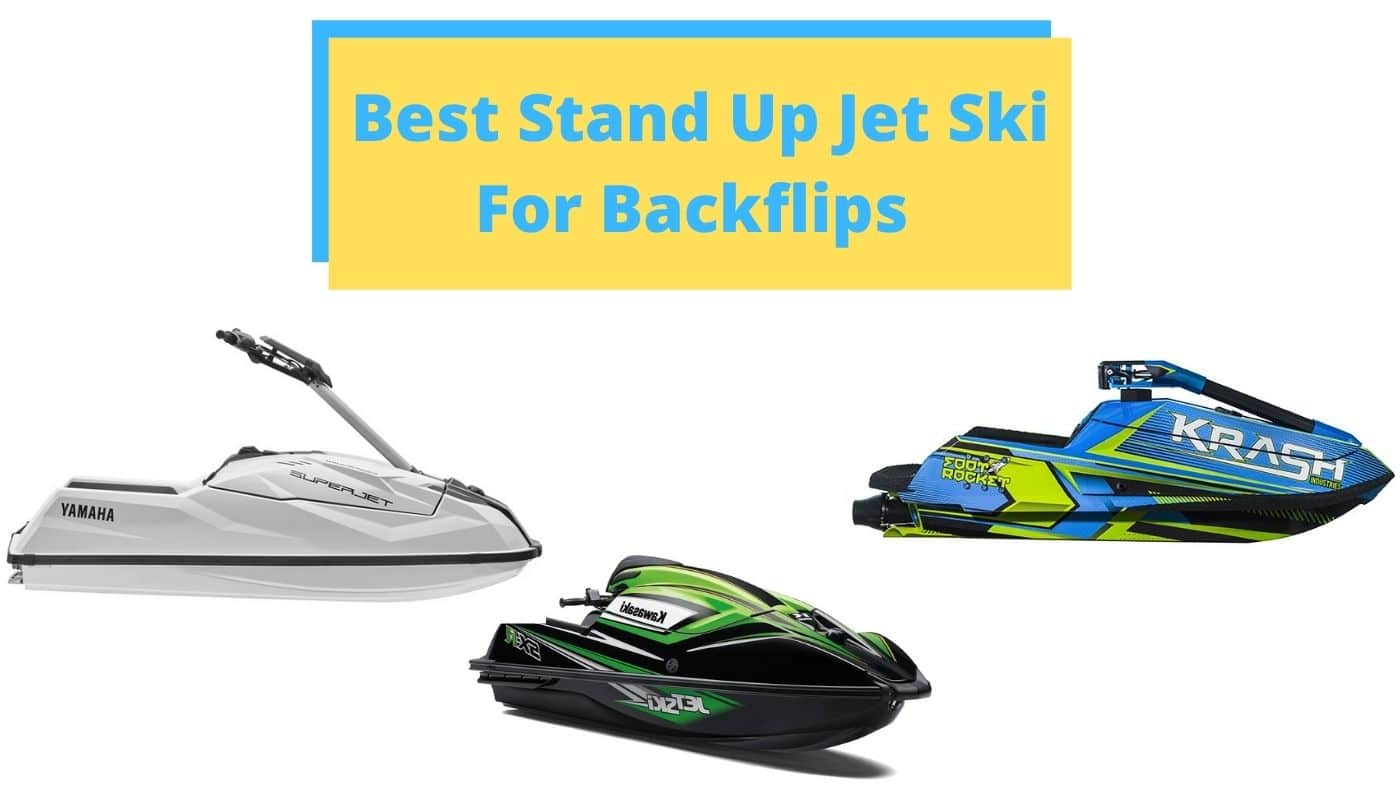 Best Stand Up Jet Ski For Backflips