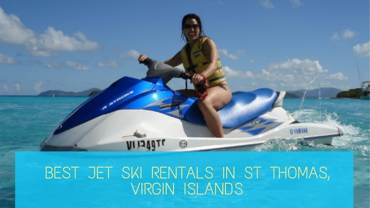 Best Jet Ski Rentals in St Thomas, Virgin Islands