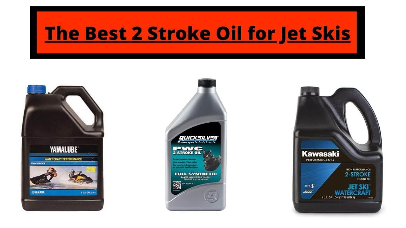 best 2 stroke oil for jet ski